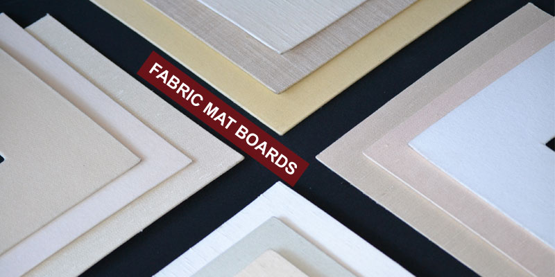 Fabric Mat Boards