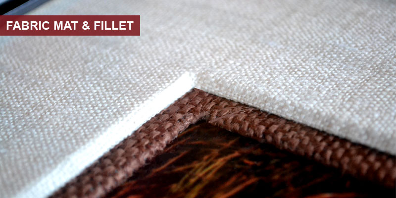 Fabric Mat & Fillet