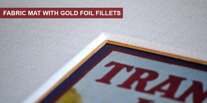 Fabric Mat w/ Gold Foil Fillet