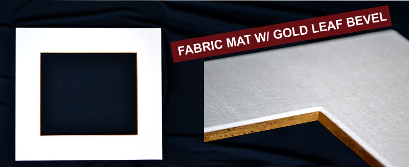 Fabric Mat w/ Gold Leaf Bevel